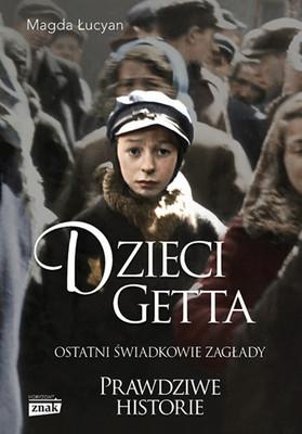 Magda Łucyan - Dzieci Getta
