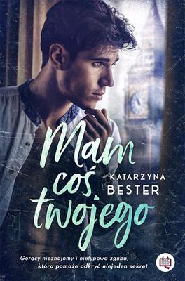 Katarzyna Bester - Mam coś twojego