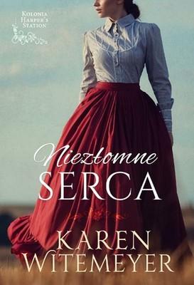 Karen Witemeyer - Niezłomne serca
