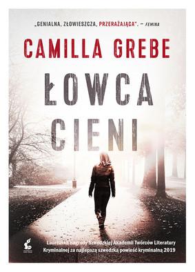 Camilla Grebe - Łowca cieni / Camilla Grebe - Skuggjagaren