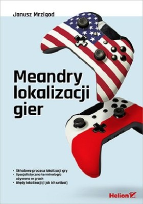 Janusz Mrzigod - Meandry lokalizacji gier