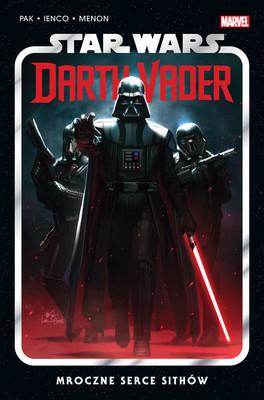 Greg Pak, Raffaele Ienco - Mroczne serce Sithów. Star Wars. Darth Vader
