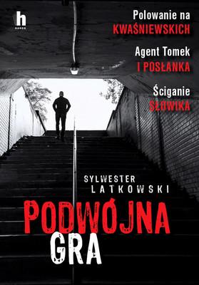 Sylwester Latkowski - Podwójna gra