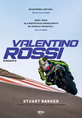 Stuart Barker - Valentino Rossi. Biografia / Stuart Barker - Valentino Rossi. The Definitive Biography