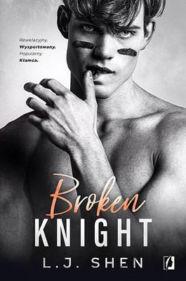 L.J. Shen - Broken Knight. All Saints High. Tom 2