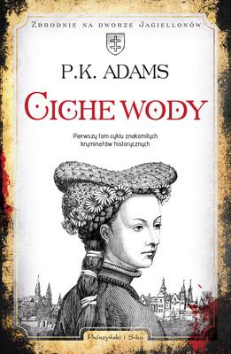 P.K Adams - Ciche wody