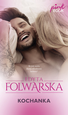 Edyta Folwarska - Kochanka