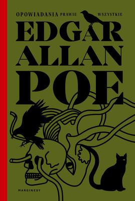 Edgar Allan Poe - Opowiadania prawie wszystkie
