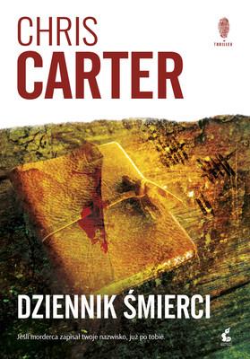 Chris Carter - Dziennik śmierci / Chris Carter - Written Un Blood