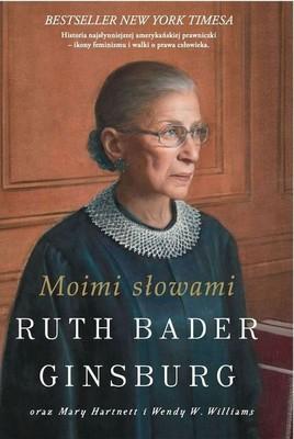 Ruth Bader Ginsburg, Mary Hartnett - Moimi słowami