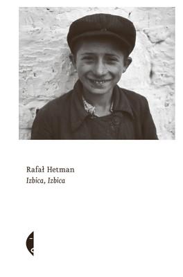 Rafał Hetman - Izbica, Izbica
