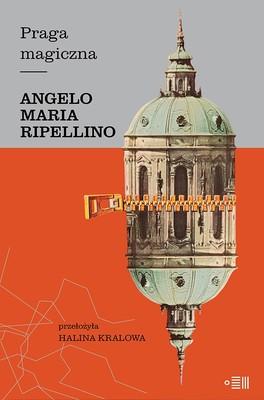 Angelo Maria Ripellino - Praga magiczna