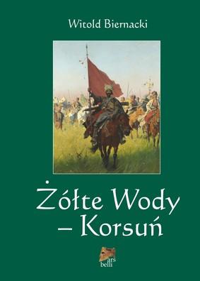 Witold Biernacki - Żółte Wody - Korsuń