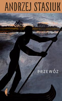 Andrzej Stasiuk - Przewóz