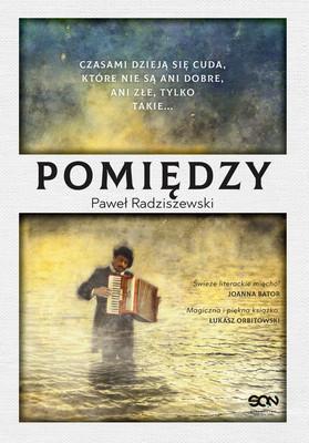 Paweł Radziszewski - Pomiędzy