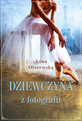 Anna Olszewska - Dziewczyna z fotografii