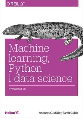 Andreas C. Müller - Machine learning, Python i data science. Wprowadzenie
