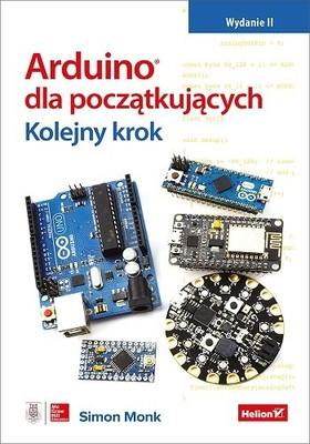 Simon Monk - Arduino dla początkujących. Kolejny krok