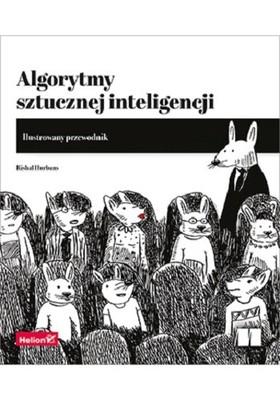 Rishal Hurbans - Algorytmy sztucznej inteligencji. Ilustrowany przewodnik
