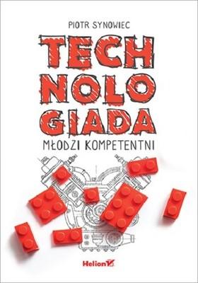 Piotr Synowiec - Technologiada. Młodzi kompetentni