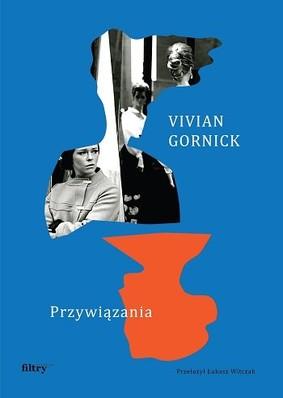Vivian Gornick - Przywiązania