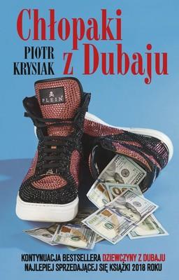 Piotr Krysiak - Chłopaki z Dubaju