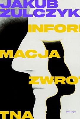 Jakub Żulczyk - Informacja zwrotna