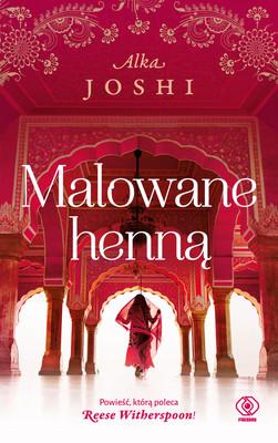 Alka Joshi - Malowane henną