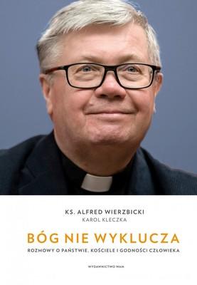 Alfred Wierzbicki, Karol Kleczka - Bóg nie wyklucza