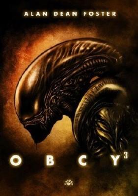 Alan Dean Foster - Obcy 3