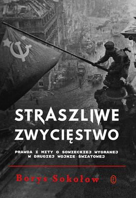 Borys Sokołow - Straszliwe zwycięstwo