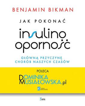 Benjamin Bikman - Jak pokonać insulinooporność, główną przyczynę chorób naszych czasów / Benjamin Bikman - Why We Get Sick