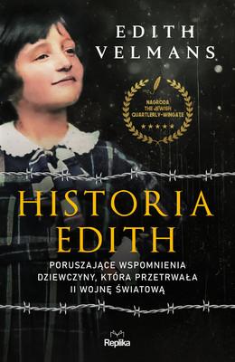Edith Velmans - Historia Edith. Poruszające wspomnienia dziewczyny, która przetrwała II wojnę światową