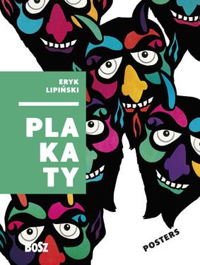 Dorota Folga-Januszewska - Eryk Lipiński. Plakaty