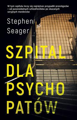 Stephen Seager - Szpital dla psychopatów