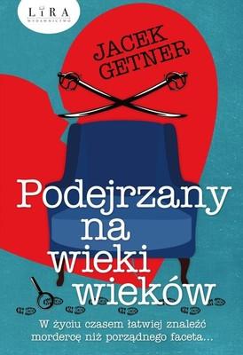Jacek Getner - Podejrzany na wieki wieków