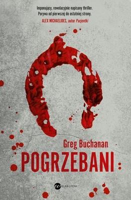 Greg Buchanan - Pogrzebani / Greg Buchanan - Sixteen Horses