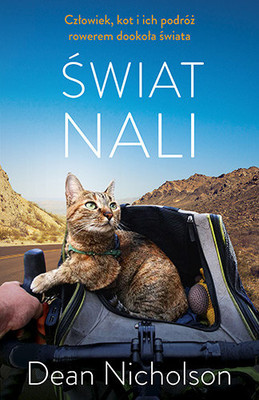 Dean Nicholson - Świat Nali. Człowiek, kot i ich podróż rowerem dookoła świata