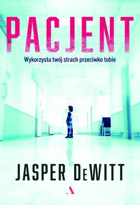 Jasper DeWitt - Pacjent / Jasper DeWitt - The Patient