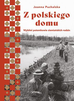 Joanna Puchalska - Z polskiego domu