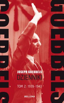 Joseph Goebbels - Goebbels. Dzienniki 1939-43. Tom 2