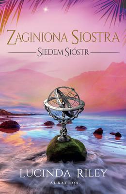 Lucinda Riley - Zaginiona siostra. Siedem sióstr / Lucinda Riley - The Missing Sister