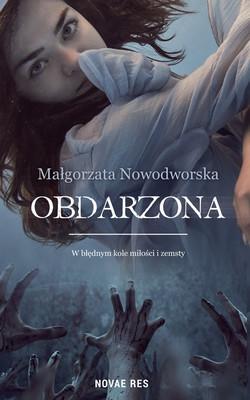 Małgorzata Nowodworska - Obdarzona