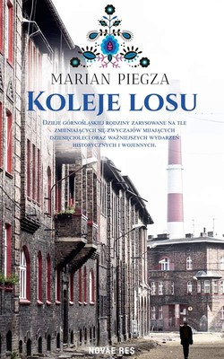 Marian Piegza - Koleje losu