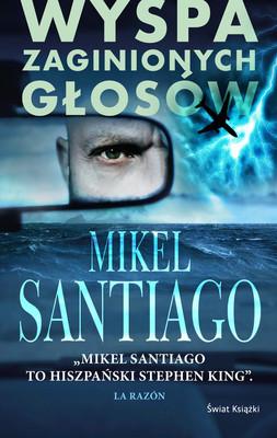 Mikel Santiago - Wyspa zaginionych głosów