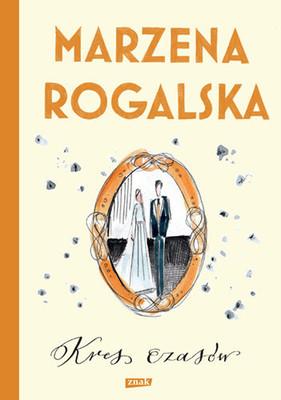 Marzena Rogalska - Kres czasów. Saga o Karli Linde. Tom 2