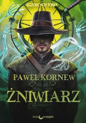 Paweł Kornew - Żniwiarz. Egzorcysta. Tom 2