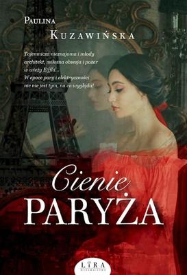 Paulina Kuzawińska - Cienie Paryża