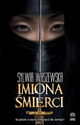 Sylwia Waszewska - Imiona śmierci