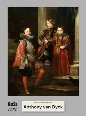 Agnieszka Widacka-Bisaga - Anthony van Dyck. Malarstwo światowe